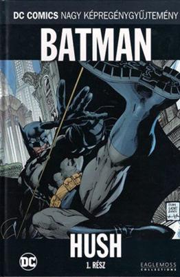 Batman: Hush: 1. rész
