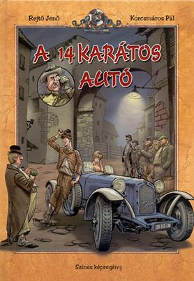 A 14 karátos autó