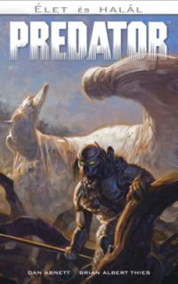 Predator: élet és halál