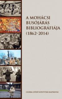 A mohácsi busójárás bibliográfiája (1862–2014)