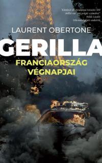 Gerilla : Franciaország végnapjai