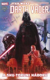 A shu-toruni háború: Star wars Darth Vader