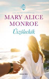 Mary Alice Monroe: Úszóleckék