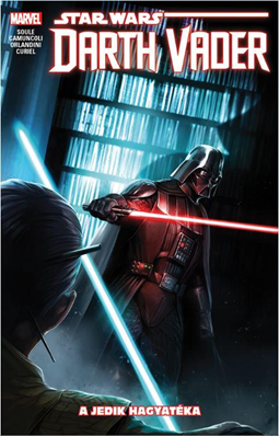 A jedik hagyatéka: Star wars: Darth Vader, a Sith sötét nagyura
