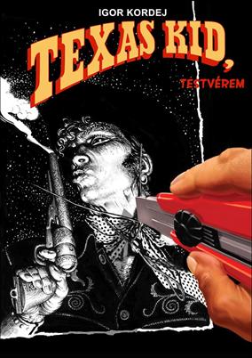 Texas kid, testvérem